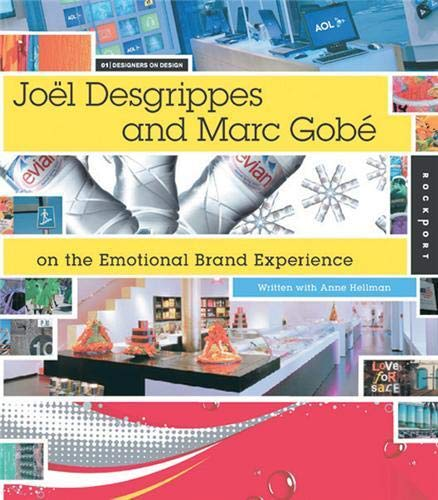 9781592532605: Joel Desgrippes and Marc Gobe on Emotional Brand Experience