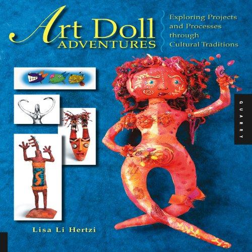 9781592532674: Art Doll Adventures
