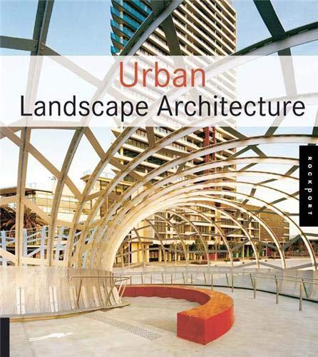 9781592532728: Urban Landscape Architecture