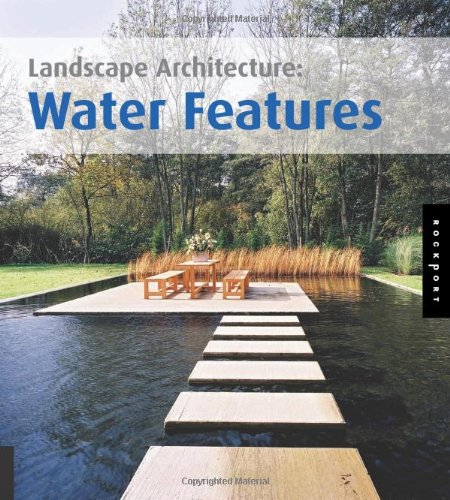 Landscape Architecture: Water Features