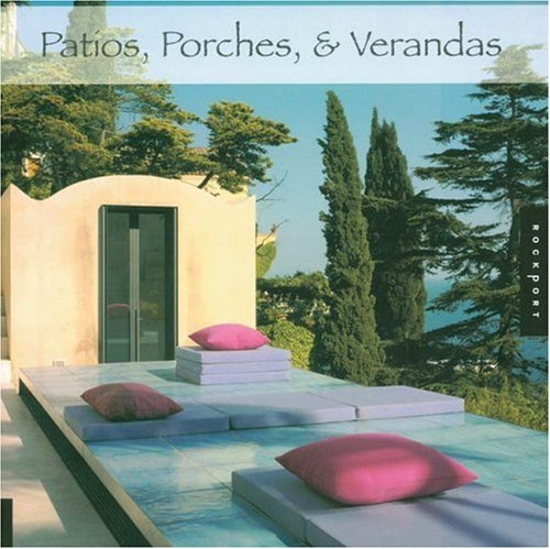 Patios, Porches, & Verandas