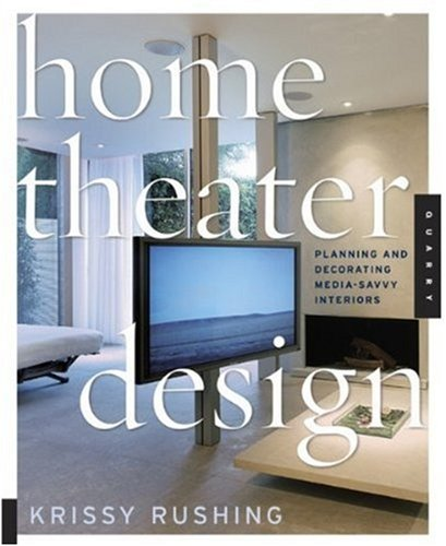 9781592533084: Home Theater Design: Planning and Decorating Media-Savvy Interiors