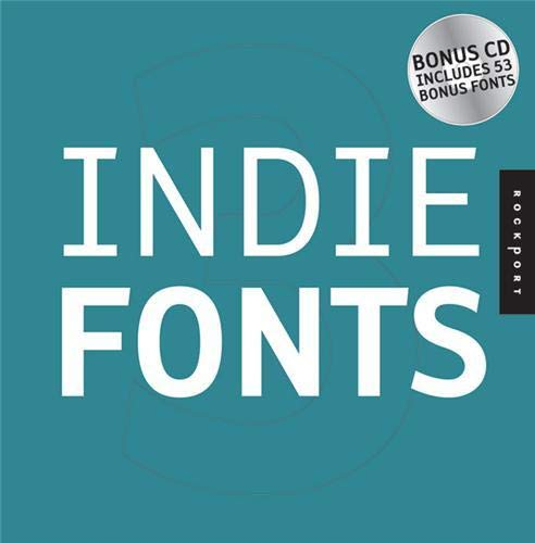 9781592533138: Indie Fonts 3: A Compendium of Digital Type from Independent Foundries (Indie Fonts: A Compendium of Digital Type from Independent)