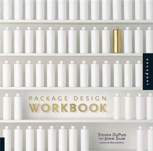 9781592533220: Package Design Workbook: The Art and Science of Successful Packaging