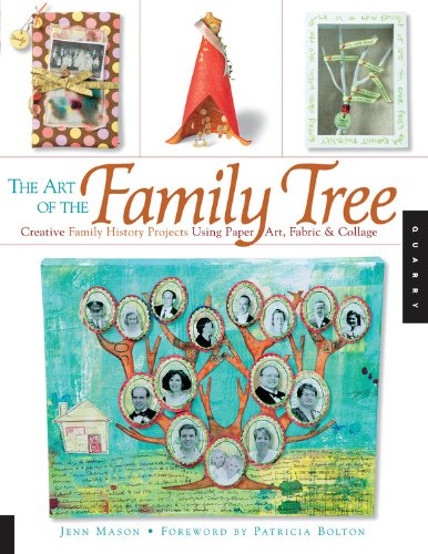 9781592533398: The Art of the Family Tree: Creative Family History Projects Using Paper Art, Fabric and Collage