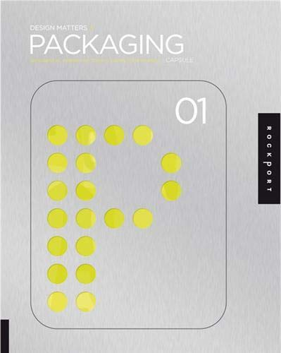 9781592533428: Design Matters, Packaging 01: An Essential Primer for Today's Competitive Market