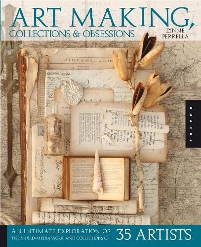 9781592533633: Art Making, Collections, and Obsessions