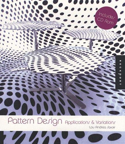 Pattern Design: Applications and Variations: Lou Andrea Savoir