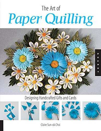 9781592533862: The Art of Paper Quilling: Designing Handcrafted Gifts and Cards