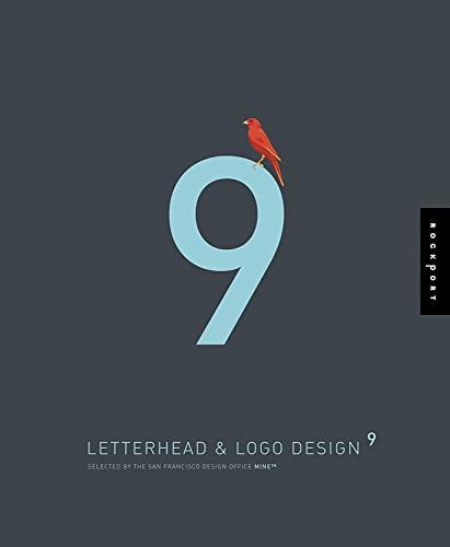 9781592533893: Letterhead and Logo Design 9 (Letterhead & LOGO Design (Quality)) (v. 9)
