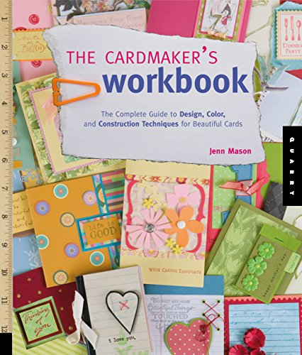 9781592534159: The Cardmaker's Workbook: The Complete Guide to Design, Color, and Construction Techniques for Beautiful Cards