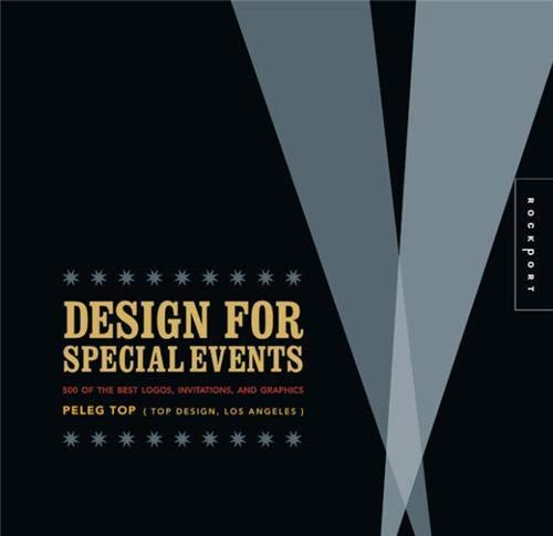 9781592534166: Design for Special Events: 500 of the Best Logos, Invitations, and Graphics