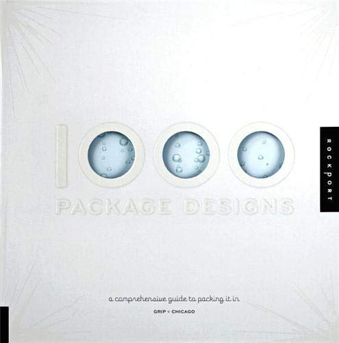 9781592534456: 1,000 Package Designs: A Comprehensive Guide to Packing It In