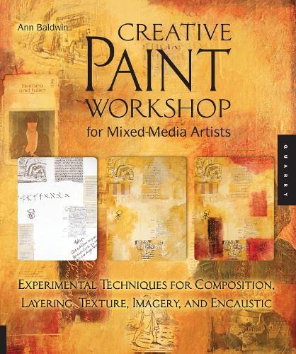 9781592534562: Creative Paint Workshop for Mixed-Media Artists: Experimental Techniques for Composition, Layering, Texture, Imagery, and Encaustic