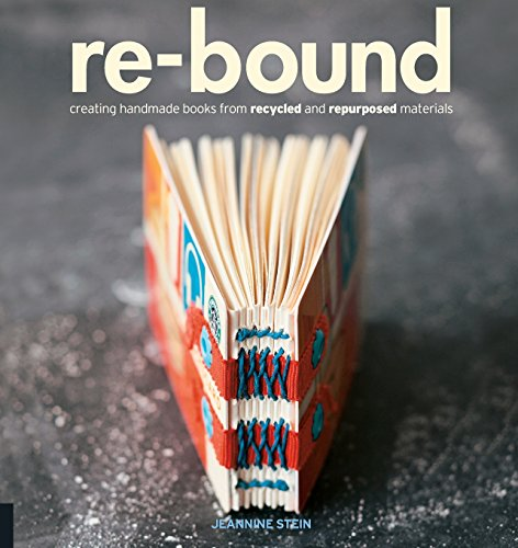 9781592535248: Re-Bound /Anglais: Creating Handmade Books from Recycled and Repurposed Materials