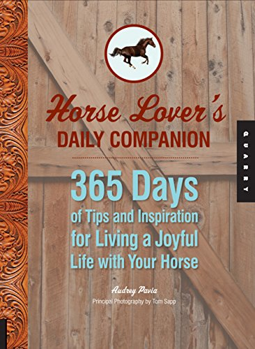 9781592535705: Horse Lover's Daily Companion: 365 Days of Tips and Inspiration for Living a Joyful Life with Your Horse
