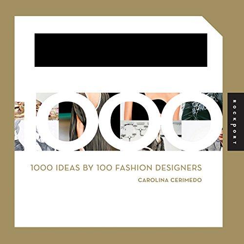 9781592535729: 1000 Ideas by 100 Fashion Designers (1,000 (Rockport))