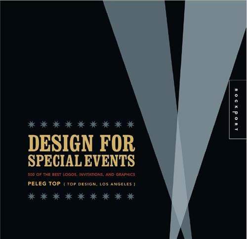 9781592535774: Design for Special Events: 500 of the Best Logos, Invitations, and Graphics