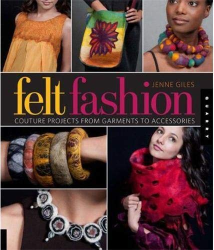 9781592536085: Felt Fashion: Creative Projects for Felted Couture