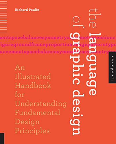 9781592536764: The Language of Graphic Design: An Illustrated Handbook for Understanding Fundamental Design Principles