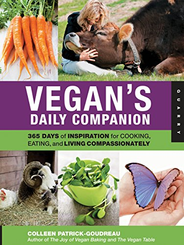 9781592536795: Vegan's Daily Companion: 365 Days of Inspiration for Cooking, Eating, and Living Compassionately