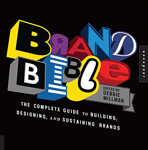 9781592537266: Brand Bible: The Complete Guide to Building, Designing, and Sustaining Brands