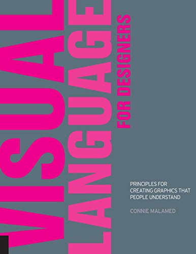 9781592537419: Visual Language for Designers: Principles for Creating Graphics that People Understand