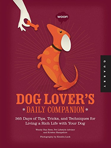 9781592537488: Dog Lover's Daily Companion: 365 Days of Tips, Tricks, and Techniques for Living a Rich Life with Your Dog
