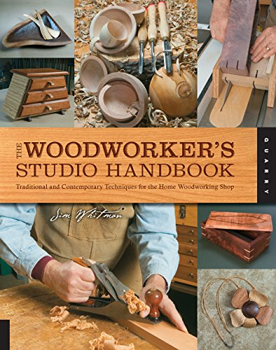 9781592537587: The Woodworker's Studio Handbook: Traditional and Contemporary Techniques for the Home Woodworking Shop (Studio Handbook Series)