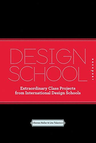 9781592537594: Design School: Extraordinary Class Projects From International Design Schools