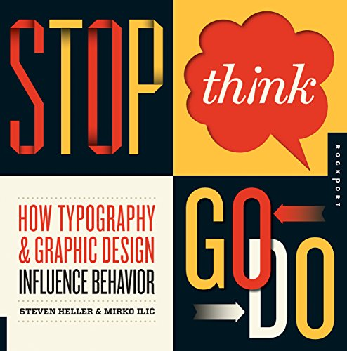 9781592537662: Stop, Think, Go, Do: How Typography and Graphic Design Influence Behavior