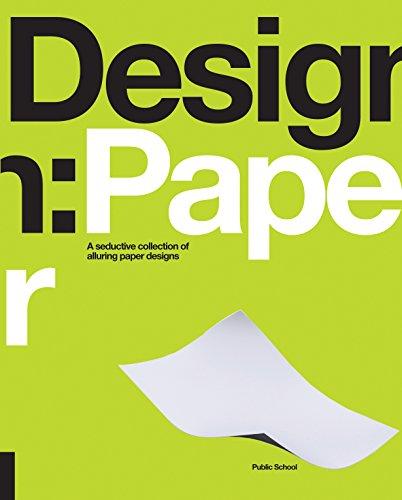 9781592537716: Design: Paper: A Seductive Collection of Alluring Paper Designs