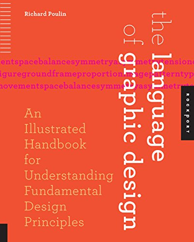 9781592538256: The Language of Graphic Design: An Illustrated Handbook for Understanding Fundamental Design Principles