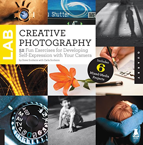 Creative Photography Lab: 52 Fun Exercises for: Sonheim, Steve, Sonheim,