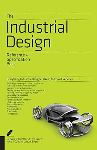 The Industrial Design Reference & Specification Book: Cuffaro, Dan, Zaksenberg,