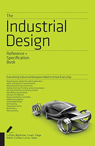 9781592538478: The Industrial Design Reference & Specification Book: Everything Industrial Designers Need to Know Every Day