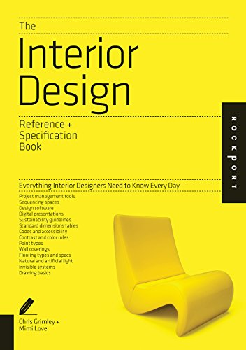 The Interior Design Reference Specification Book: Everything Interior Designers Need to Know Every ...