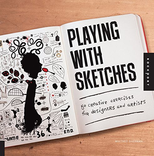 9781592538614: Playing with Sketches: 50 Creative Exercises for Designers and Artists
