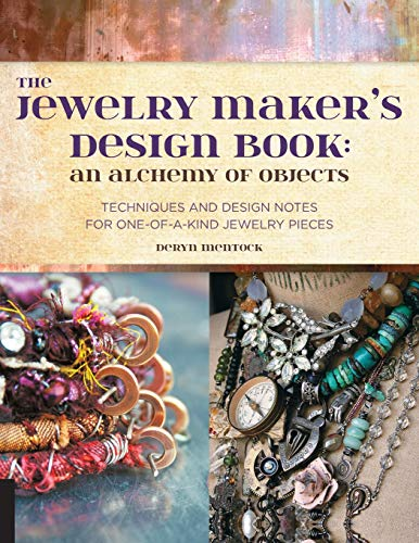 Jewelry Maker's Design Book: An Alchemy Of Objects