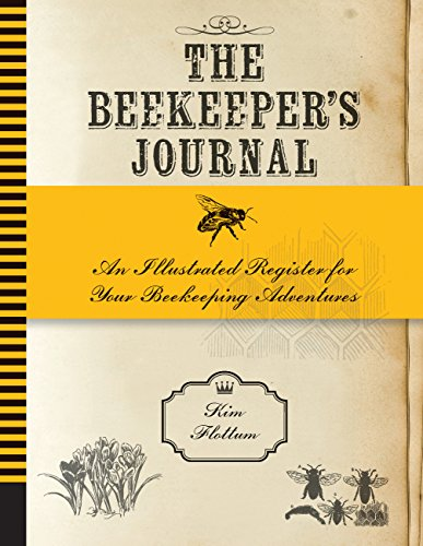 9781592538874: The Beekeeper's Journal: An Illustrated Register for Your Beekeeping Adventures