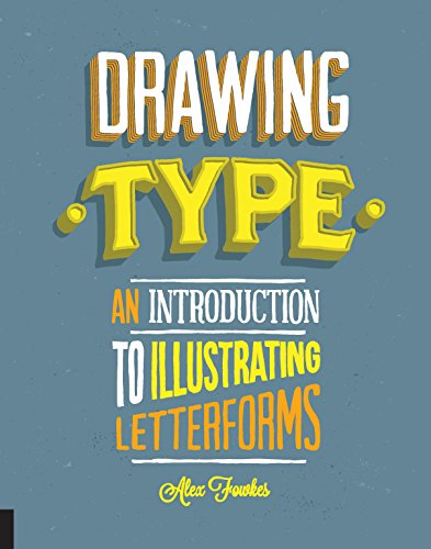 9781592538980: Drawing Type: An Introduction to Illustrating Letterforms