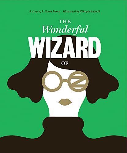 Classics Reimagined, The Wonderful Wizard of Oz Format: Hardcover