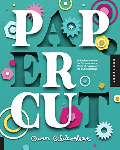 9781592539024: Paper Cut: An Exploration Into the Contemporary World of Papercraft Art and Illustration