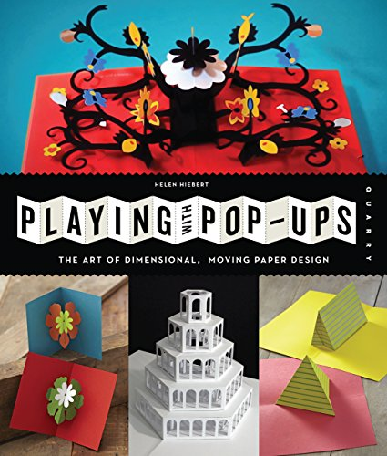 9781592539086: Playing with Pop-ups: The Art of Dimensional, Moving Paper Designs