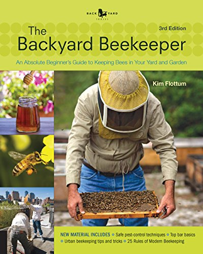 9781592539192: Backyard Beekeeper - Revised and Updated: An Absolute Beginner's Guide to Keeping Bees in Your Yard and Garden