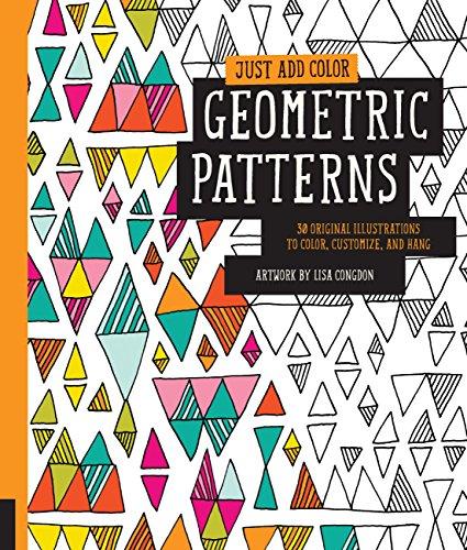 Just Add Color: Geometric Patterns: Congdon, Lisa