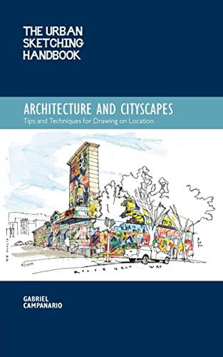 The Urban Sketching Handbook: Architecture and Cityscapes: Campanario, Gabriel