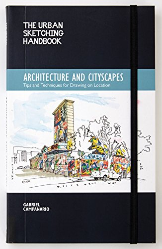 9781592539611: The Urban Sketching Handbook: Architecture and Cityscapes: Tips and Techniques for Drawing on Location (Urban Sketching Handbooks)