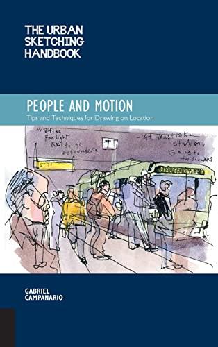 The Urban Sketching Handbook: People and Motion: Campanario, Gabriel