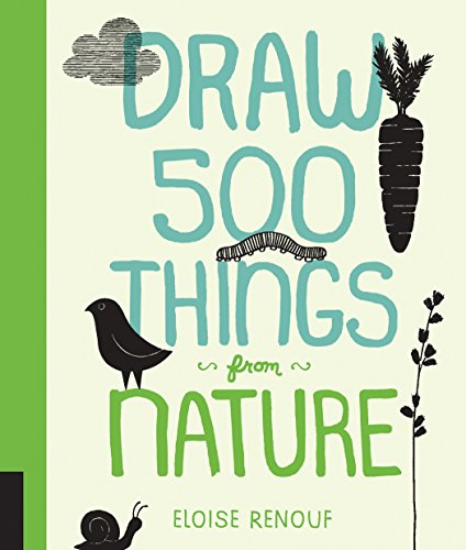 9781592539895: Draw 500 Things from Nature: A Sketchbook for Artists, Designers, and Doodlers